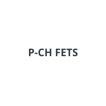 P-CH FETS